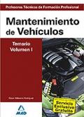 Mantenimiento de Vehículos. Temario. Volumen I. Cuerpo de Profesores Técnicos de Formación Profesional.