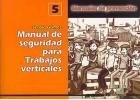 Manual de seguridad para trabajos verticales. Manual de prevención nº 5
