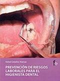 Prevención de riesgos laborales para el higienista dental.