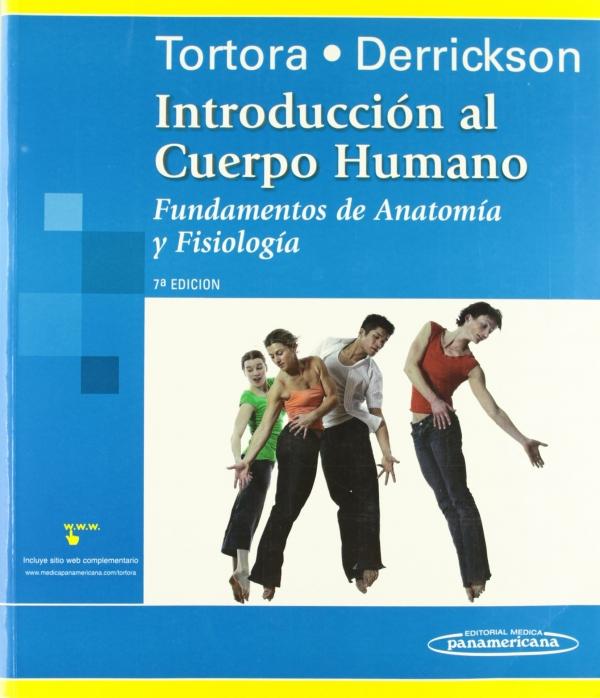 INTRODUCCIóN AL CUERPO HUMANO. FUNDAMENTOS DE ANATOMíA Y FISIOLOGíA ...