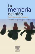 La memoria del niño. Desarrollo normal y trastornos.