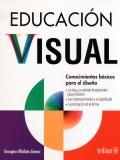 Educación visual. Conocimientos básicos para el diseño