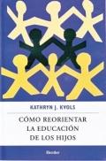 Cómo reorientar la educación de los hijos