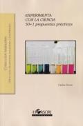 Experimenta con la ciencia 50+1 propuestas didácticas