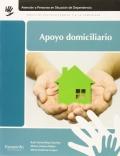 Apoyo domiciliario. Atención a las personas en situación de dependencia