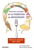 Tratamiento psicológico de los trastornos de alimentación Manual de autoayuda paso a paso