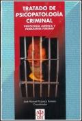 Tratado de psicopatología criminal (obra completa).