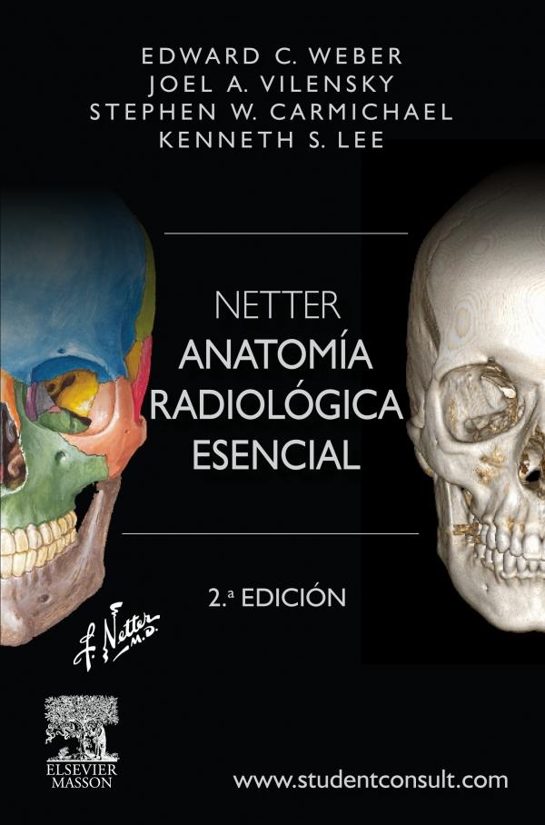 NETTER. ANATOMíA RADIOLóGICA ESENCIAL + STUDENTCCONSULT EDUARD C ...
