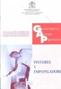 Guías para la Acción Preventiva. Pintores y empapeladores.
