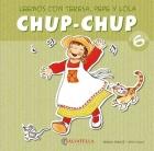 Chup-Chup 6. Leemos con Teresa, Pepe y Lola