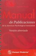 Manual de publicaciones de la American Psychological Association. Versión abreviada.