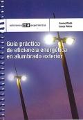 Guía práctica de eficiencia energética en alumbrado exterior.