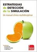 Estrategias de detección de la simulación. Un manual clínico.