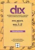 DIX. Baterías para la detección de las dificultades de lecto-escritura y dislexia. Manual
