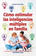 Cómo estimular las inteligencias múltiples en familia.