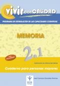 Memoria 2.1 Programa de estimulación de las capacidades cognitivas. Vivir con calidad.