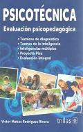 Psicotécnica. Evaluación psicopedagógica.