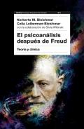 El psicoanálisis después de Freud. Teoría y clínica