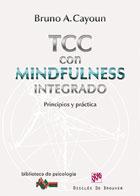 TCC con mindfulness integrado . Principios y practica