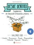 Desde dentro 4. Cuadernos de educación emocional y valores. Valores (II)