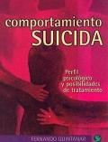 Comportamiento suicida. Perfil psicológico y posibilidades de tratamiento.