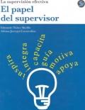 El papel del supervisor. La supervisión efectiva.